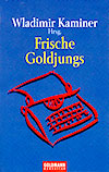 Frische Goldjungs